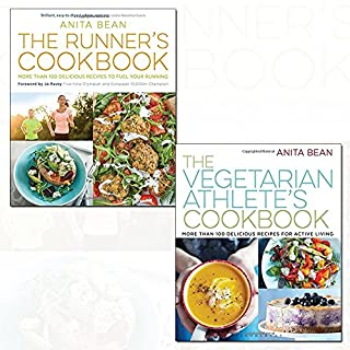 anita bean the runner's cookbook and the vegetarian athlete's cookbook 2 books collection set - (more than 100 delicious recipes to fuel your running,more than 100 delicious recipes for active living)
