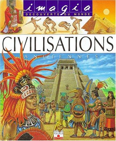 Les Civilisations anciennes (1Jeu) par Marie-Christine Lemayeur, Bernard Alunni, Françoise Perrudin