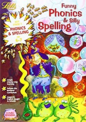 Funny Phonics and Silly Spelling Age 6-7 (Letts Magical Skills): Phonics and Spelling: Ages 6-7 by Louis Fidge (1-Jul-2002) Paperback