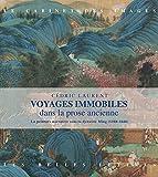 Telecharger Livres Voyages immobiles dans la prose ancienne La peinture narrative sous la dynastie Ming 1368 1644 (PDF,EPUB,MOBI) gratuits en Francaise