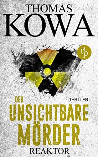 Reaktor: Der unsichtbare Mörder (Thriller) (Kommissar Erik Lindberg-Reihe): Alle Infos bei Amazon
