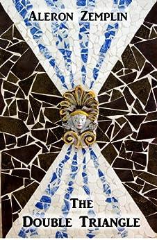 The Double Triangle: Secular Alternatives to Religion (English Edition) di [Zemplin, Aleron]
