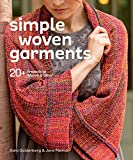 F&W Media Simple Woven Style: 20+ Garments to Weave & Wear