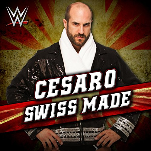 Swiss Made (Cesaro)