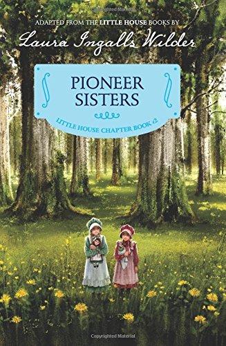 pioneer-sisters-reillustrated-edition