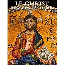 Le Christ : regards vénitiens