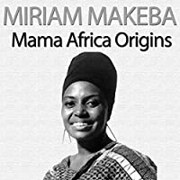 Mama Africa Origins