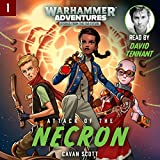 Warhammer Adventures: Attack of the Necron: Book 1 of the Warped Galaxies series