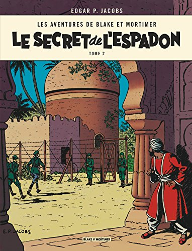 Blake & Mortimer - tome 2 - Secret de l'Espadon T2 (Le) par Edgar P. Jacobs