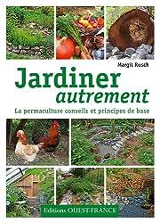 Jardiner autrement : La permaculture, conseils et principes de base