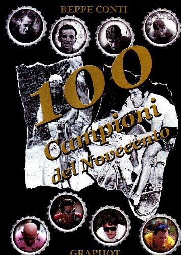 Cento campioni del Novecento (Saggistica sportiva)
