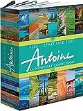 Antoine - Iles... était une fois : La nouvelle collection