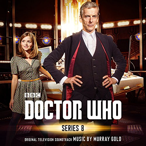 Doctor Who - Series 8 (Original Television Soundtrack) (Series Who 8 Doctor)