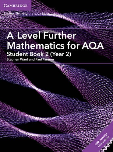 A Level Further Mathematics for AQA Student Book 2 (Year 2) with Cambridge Elevate Edition (2 Years) (AS/A Level Further Mathematics AQA)