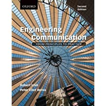 Engineering Communication: From Principles to Practice, 2e