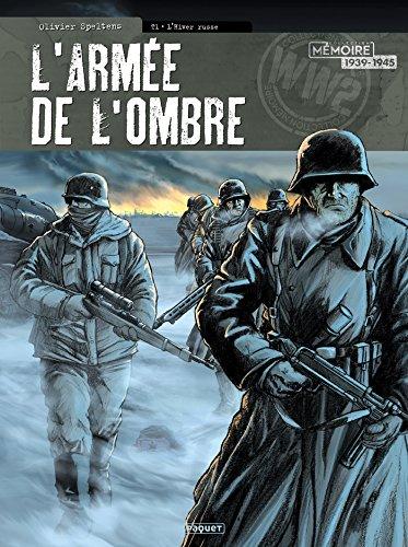 L'Armée de l'ombre T1 : L'hiver russe par Olivier Speltens