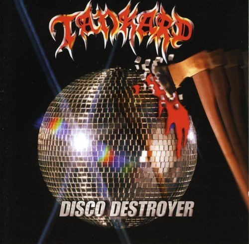 Disco Destroyer by Tankard (2007-02-20)