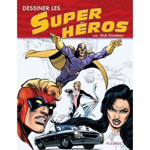 Dessiner les Super héros
