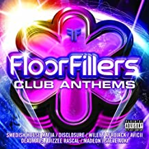 Floorfillers Club Anthems by Floorfillers Club Anthems (2013-04-16)