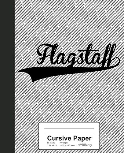 Cursive Paper: FLAGSTAFF Notebook (Weezag Cursive Paper Notebook, Band 2843)