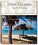 The Hotel Book: Great Escapes South America (Taschen's 25th Anniversary Special Edition)