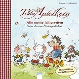 Tilda Apfelkern / Tilda Apfelkern. Alle meine Jahreszeiten: Allererste Vorlesegeschichten