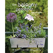 The Balcony Gardener by Isabelle Palmer (2012-02-01)