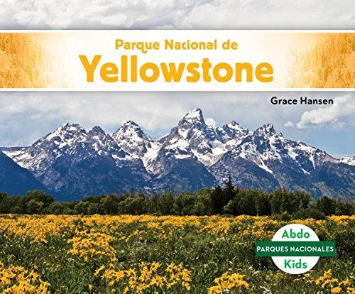 Parque Nacional de Yellowstone (Yellowstone National Park) (Parques nacionales / National Parks) por Grace Hansen