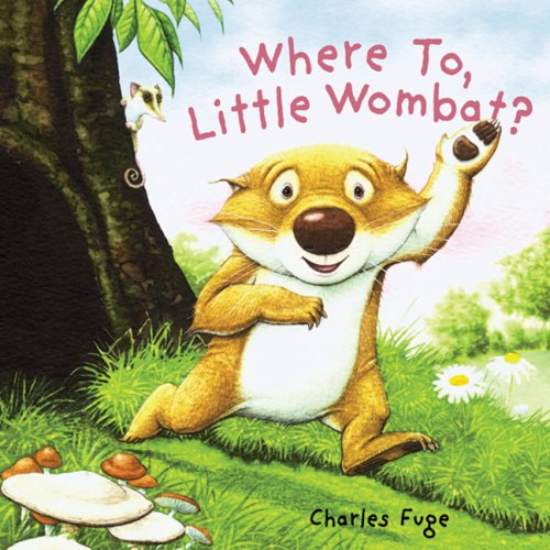Where To, Little Wombat? por Charles Fuge
