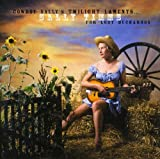 Songtexte von Sally Timms - Cowboy Sally's Twilight Laments For Lost Buckaroos