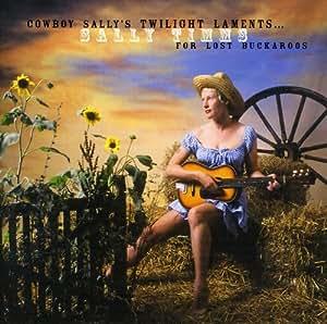Cowboy Sally's Twilight Lament