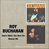 Roy Buchanan: That'S What I am Here for/Rescue Me (Audio CD)