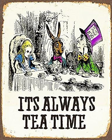 Alice In Wonderland Its Alway Tea Time METAL Wall Sign