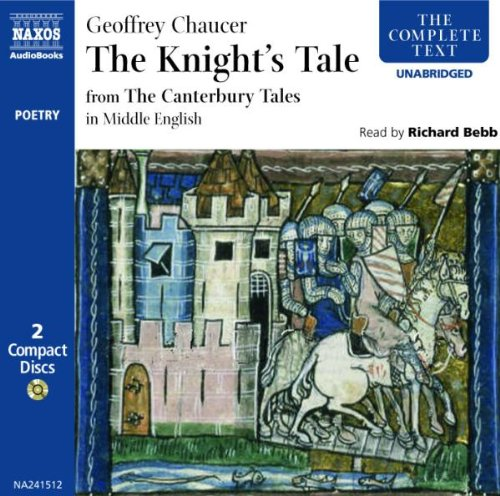 The Knyghtes Tale: In Middle English (Complete Classics) (The Complete Classics)