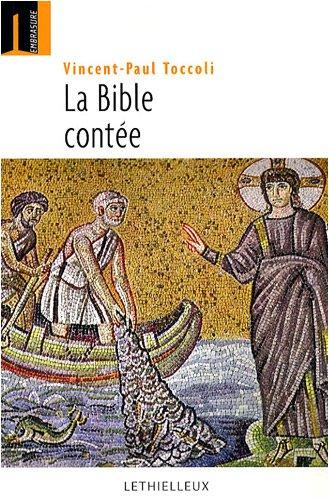 La Bible contée : Quarante récits bibliques