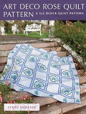 Art Deco Rose Quilt Pattern: A quick