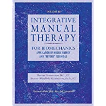 """Integrative Manual Therapy for Biomechanics: Application of Muscle Energy and """"Beyond"""" Technique: Intervention Manual Therapy"""