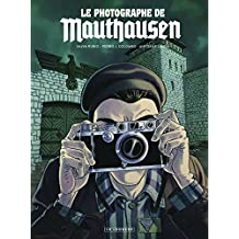 Le photographe de Mauthausen - tome 0 - Le photographe de Mauthausen