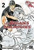Telecharger Livres Les brigades immunitaires T02 (PDF,EPUB,MOBI) gratuits en Francaise