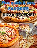 How to make pizza: Five easy recepies for your favourite  pizza