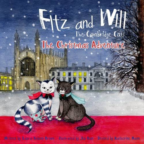 Fitz and Will: The Cambridge Cats: The Christmas Adventure