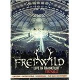 Frei.Wild: Live In Frankfurt - Unfassbar / Unvergleichbar / Unvergesslich / Zwei Tage in der Ewigkeit