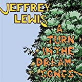Songtexte von Jeffrey Lewis - A Turn in the Dream-Songs