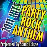 2011 Hits: Party Rock Anthem [Clean]