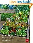 Hochbeet-Gärtnern Monat für Monat: Da...