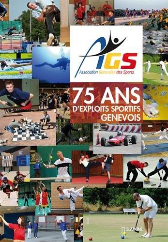 75 ans d'exploits sportifs genevois