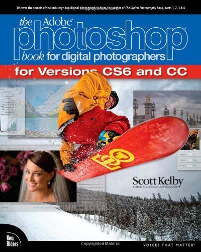 The Adobe Photoshop Book for Digital Photographers (Covers Photoshop CS6 and Photoshop CC) (Voices That Matter) by Kelby, Scott (2013) Paperback