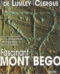 Fascinant mont Bego : montagne sacrée de l'âge du cuivre à l'âge du bronze ancien