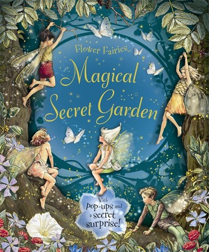The Magical Secret Garden (Flower Fairies)