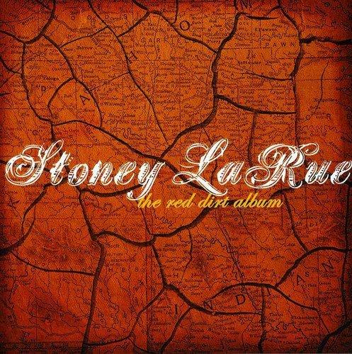 Red Dirt Album Stoney La Rue